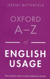 Oxford A-Z of English Usage