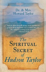 Spiritual Secret of Hudson Taylor, The - eBook
