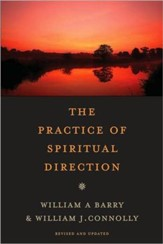 The Practice of Spiritual Direction, Revised, 2nd Edition