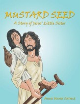 Mustard Seed: A Story of Jesus' Little Sister - eBook