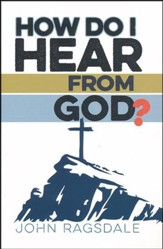 How Do I Hear from God?
