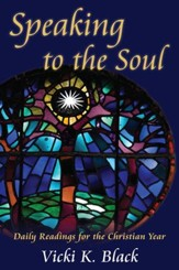 Speaking to the Soul: Daily Readings for the Christian Year - eBook