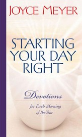 Starting Your Day Right: Devotions for Each Morning of the Year - Slightly Imperfect