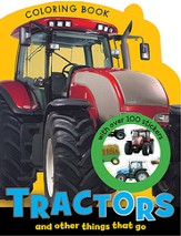 Tractors and Other Things That Go Coloring Book