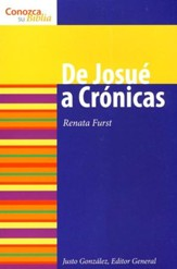 Serie Conozca Su Biblia: De Josué a Crónicas  (Know Your Bible Series: Joshua to Chronicles)