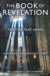 The Book of Revelation: The Time Is at Hand - eBook