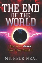 The End of the World: And What Jesus Has to Say About It - eBook