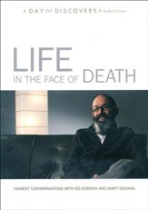 Life in the Face of Death: Honest Conversation with Ed Dobson and Mart DeHaan, DVD