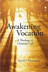 Awakening Vocation: A Theology of Christian Call