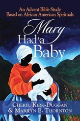 Mary Had a Baby: A Study for Advent - eBook