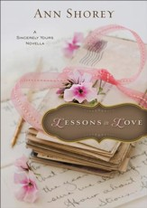 Lessons in Love (Ebook Shorts): A Sincerely Yours Novella - eBook