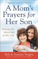 Mom's Prayers for Her Son, A: Praying for Every Part of His Life - eBook