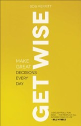 Get Wise: Make Great Decisions Every Day - eBook