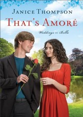 That's Amore (Weddings by Bella Book #4): A Novel - eBook