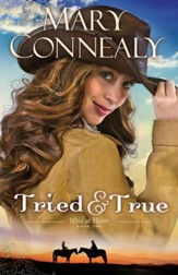 Tried and True, Wild at Heart Series #1- eBook