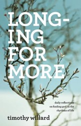 Longing for More: Daily Reflections on Finding God in the Rhythms of Life - eBook