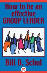 How to Be an Effective Group Leader - eBook