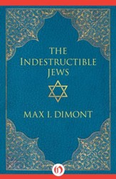 The Indestructible Jews - eBook