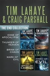 The End Collection: Edge of Apocalypse, Thunder of Heaven, Brink of Chaos, Mark of Evil - eBook