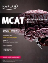 Kaplan MCAT Behavioral Science Review: Created for MCAT 2015