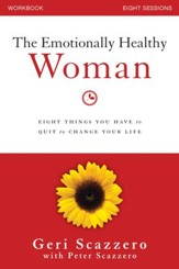 Emotionally Healthy Woman Workbook: Eight Things You Have to Quit to Change Your Life - eBook