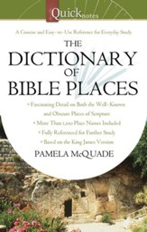 The QuickNotes Dictionary of Bible Places - eBook