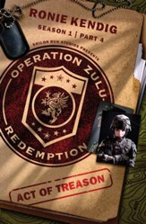 Operation Zulu Redemption: Act of Treason - Part 4 - eBook