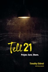 Tell 21: Prayer. Care. Share.