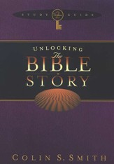 Unlocking the Bible Story--Study Guide, Volume 2