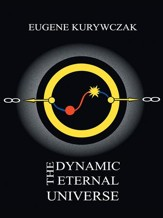 The Dynamic Eternal Universe - eBook