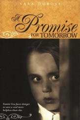 A Promise for Tomorrow