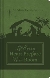 Let Every Heart Prepare Him Room: An Advent Devotional - eBook