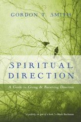 Spiritual Direction: A Guide to Giving and Receiving Direction - eBook