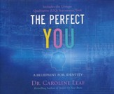 The Perfect You: A Blueprint for Identity - unabridged audio book on CD