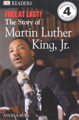 DK Readers, Level 4: Free At Last: The Story of Martin Luther King, Jr.
