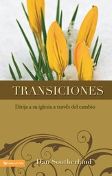 Transiciones: Leading Your Church Through Change - eBook