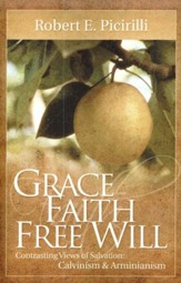 Grace, Faith, Free Will