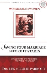 Saving Your Marriage Before it Starts, Revised, Women's Workbook: Seven Questions to Ask Before and After You Marry - Slightly Imperfect