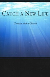 Catch a New Life: Connect to a Church