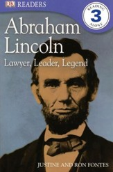DK Readers, Level 3: Abraham Lincoln: Lawyer, Leader, Legend