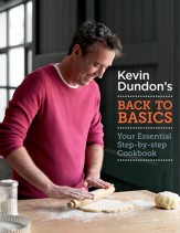 Kevin Dundon's Back to Basics / Digital original - eBook