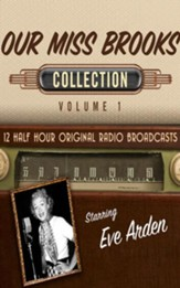 Our Miss Brooks Collection, Volume 1 - 12 Half-Hour Original Radio Broadcasts (OTR) on CD