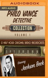 Philo Vance, Detective Collection, Volume 1 - 12 Half-Hour Original Radio Broadcasts on MP3-CD