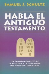 Habla el Antiguo Testamento  (The Old Testament Speaks)