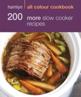 200 More Slow Cooker Recipes: Hamlyn All Colour Cookbook / Digital original - eBook