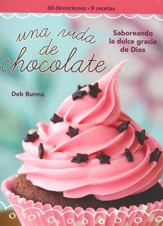 Una Vida de Chocolate, Devocional  (A Chocolate Life Devotional)