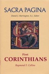 First Corinthians: Sacra Pagina [SP] (Hardcover)