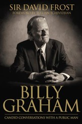 Billy Graham: Candid Conversations with a Public Man - eBook