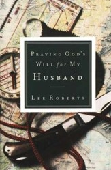 Praying God's Will for My Husband