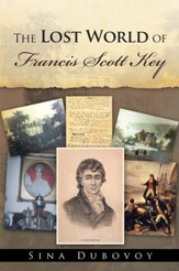 The Lost World of Francis Scott Key - eBook